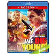 We Die Young (2019) BRRip 720p Latino
