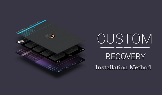 How To Install Custom Recovery In Any Android Device