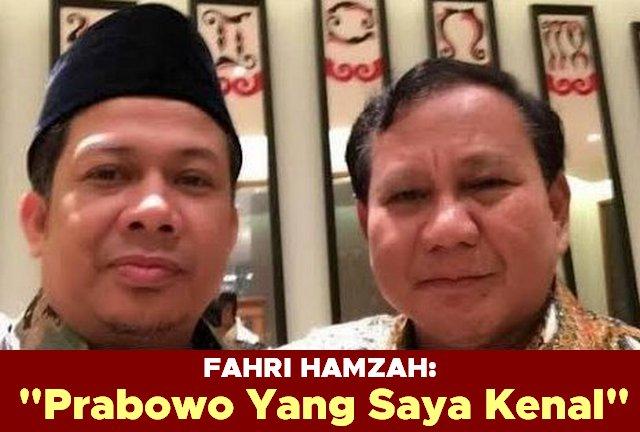 Fahri Hamzah: Prabowo Yang Saya Kenal