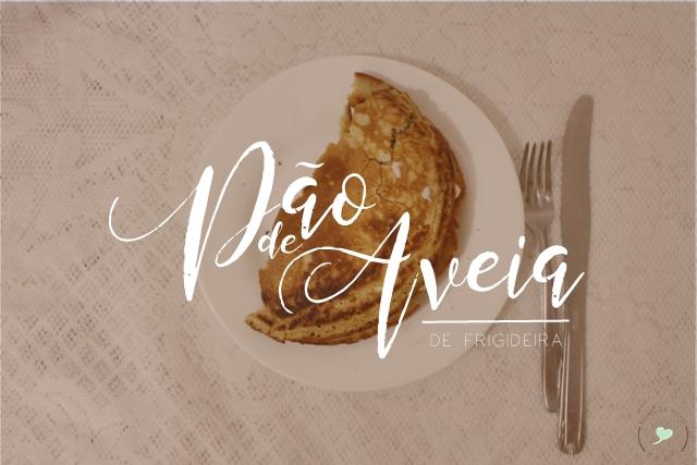 """NaCozinha: """"Pão"""" de aveia de frigideira"""