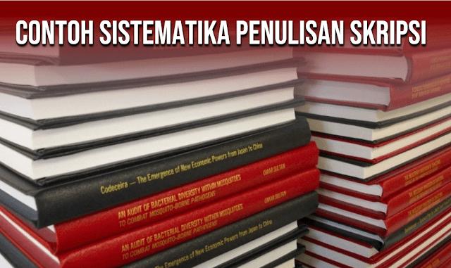 Sistematika Penulisan Skripsi Secara Umum