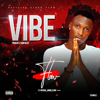 DOWNLOAD MP3 : FLOW -- VIBE