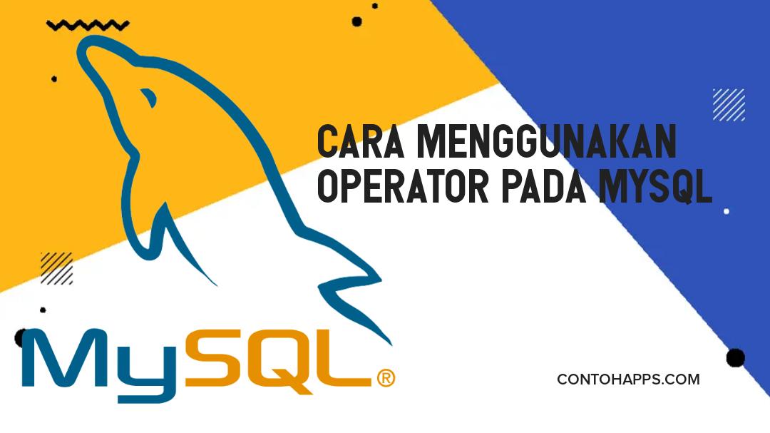 Praktek Operator MySQL pada phpmyadmin