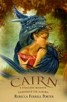 Cairn A Dragon Memoir by Rebecca Ferrell Porter book cover