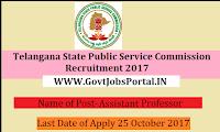 Telangana Public Service Commission Recruitment 2017– 274 Assistant Professor