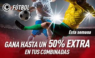 sportium 50% extra en Combinadas Fútbol Internacional hasta 26 enero 2020