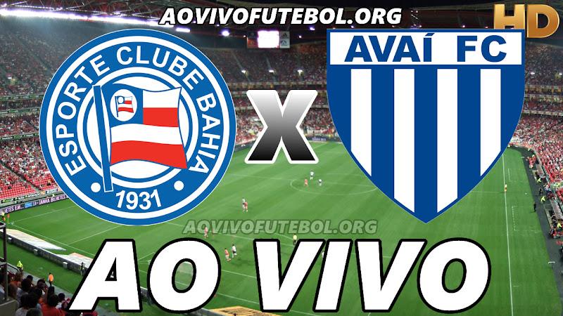 Assistir Bahia vs Avaí Ao Vivo HD