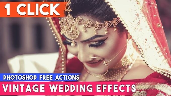 1-Click Automatic Vintage Wedding Effects Photoshop Actions Download