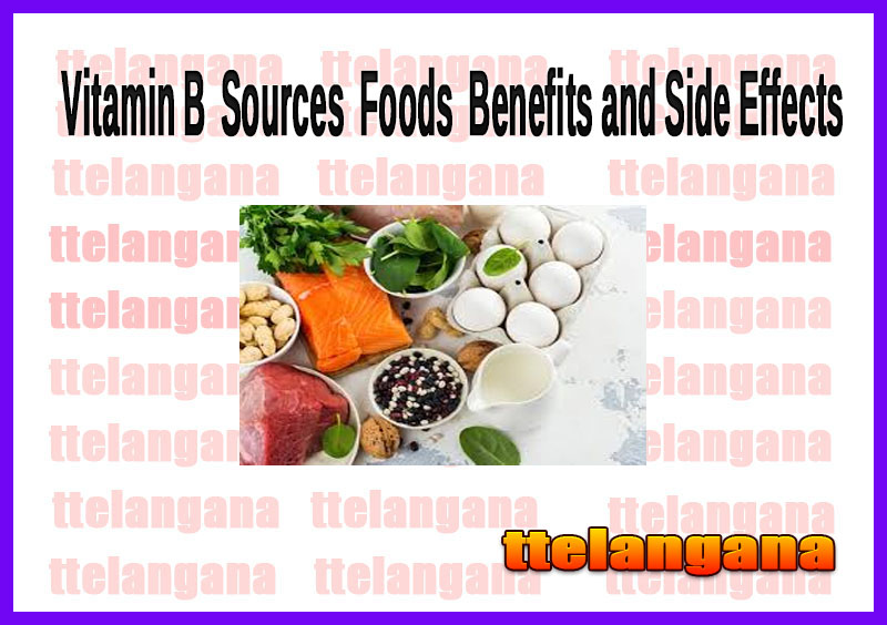 Vitamin B  Sources  Foods  Benefits and Side Effects