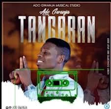 Tangaran Mp3 by Ado Gwanja : Donwload Song 2020