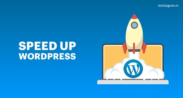 https://www.artistogram.in/2019/12/9-ways-to-increase-wordpress-speed.html