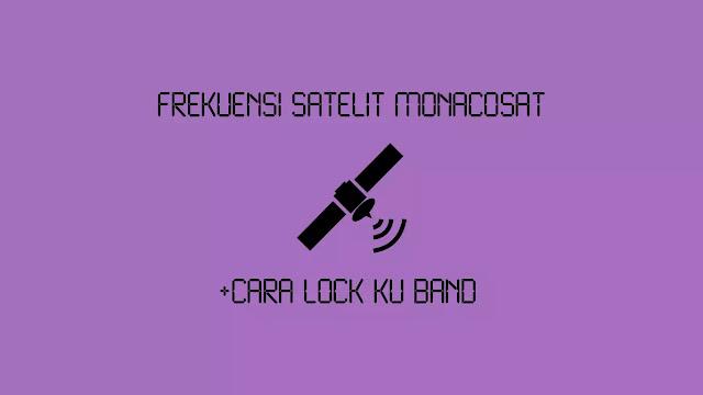 Frekuensi Satelit MonacoSAT Terbaru