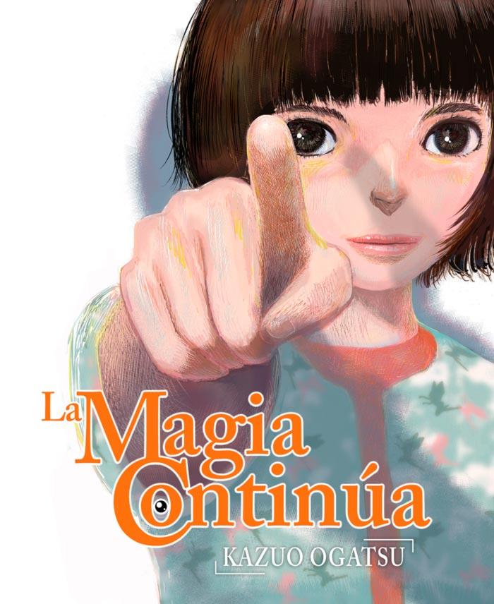 La magia continúa (Mahou wa Tsuzuku) manga - Kazuo Ogatsu - Editorial Hidra