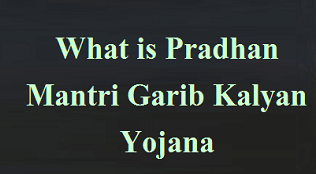 Pradhan Mantri Garib Kalyan Yojana