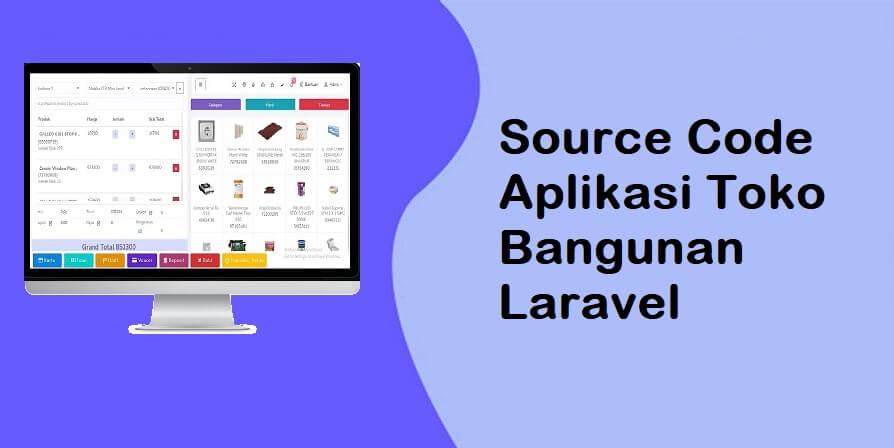Source Code Aplikasi Toko Bangunan Laravel