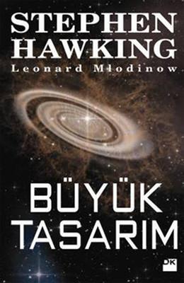 Stephen Hawking & Leonard Mlodinov - Büyük Tasarım