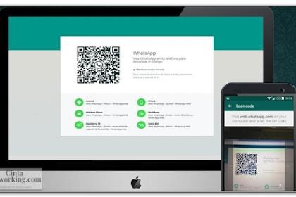 Cara Menggunakan Whatsapp Web Dari Android Ke Komputer/Laptop