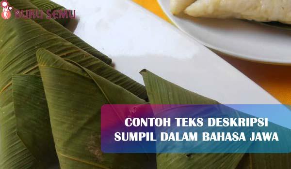 Contoh Teks Deskripsi Sumpil dalam Bahasa Jawa, bukusemu