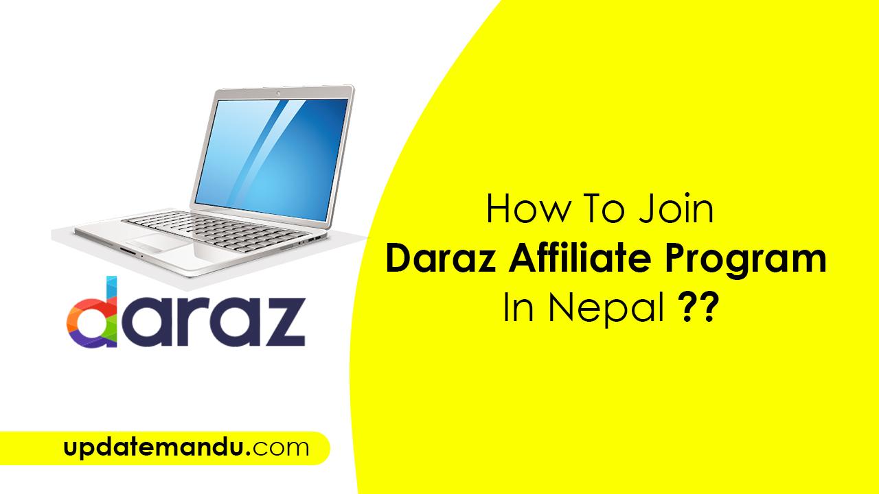 Updatemandu - How To Join Daraz Affiliate Program In Nepal ??