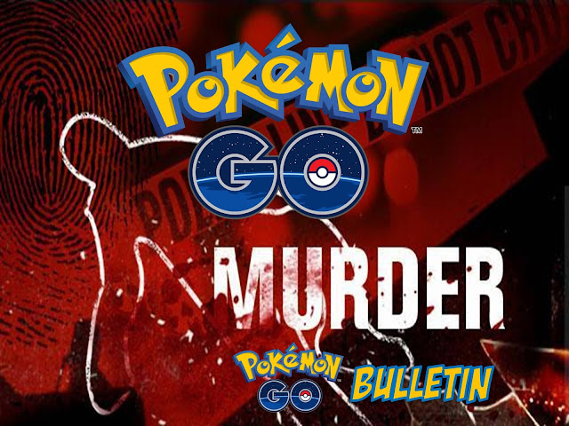 20 YEAR OLD US MAN SHOT AND KILLED WHILE PLAYING POKEMON GO