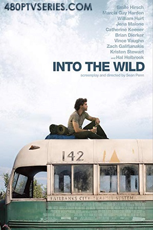 Watch Online Free Into the Wild (2007) Full Hindi Dual Audio Movie Download 480p 720p Bluray