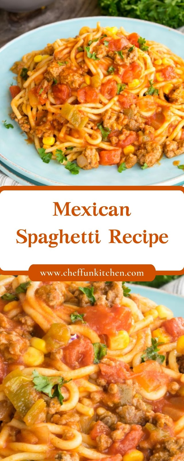 Mexican Spaghetti Recipe