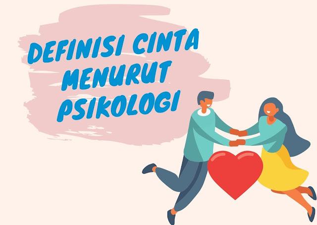 Definisi Cinta Menurut Para Ahli Psikologi dan Maknanya
