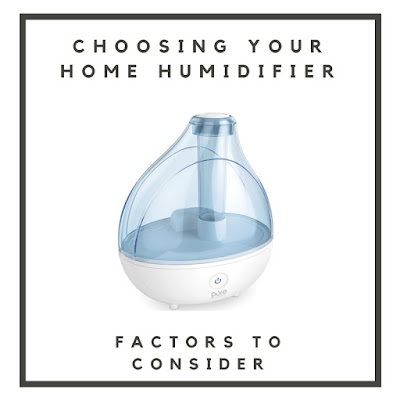 Factors to consider when choosing humidifier for home