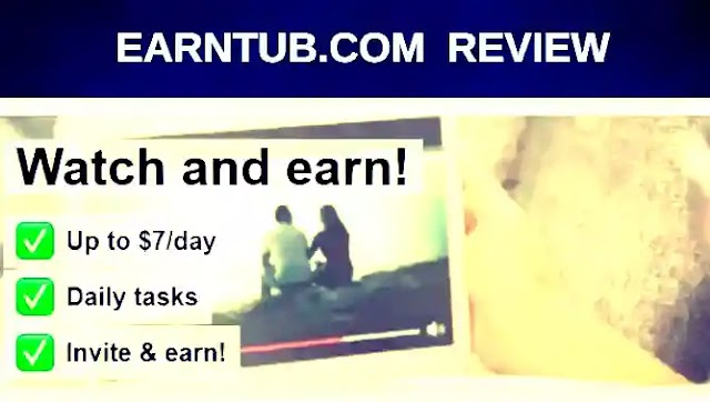 Is Earntub.Com is Real or Fake Website to Earn Cash ?
