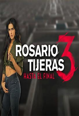 Ver Rosario Tijeras 3 Capítulos Completos Online Gratis, sin interrupciones, disfruta de los capítulos de Rosario Tijeras 3