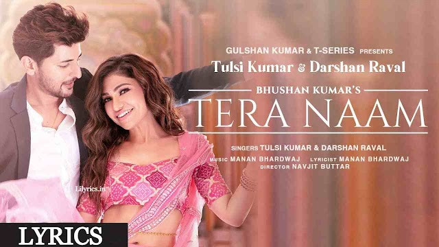 Tera Naam lyrics in Hindi   Tulsi x Darshan