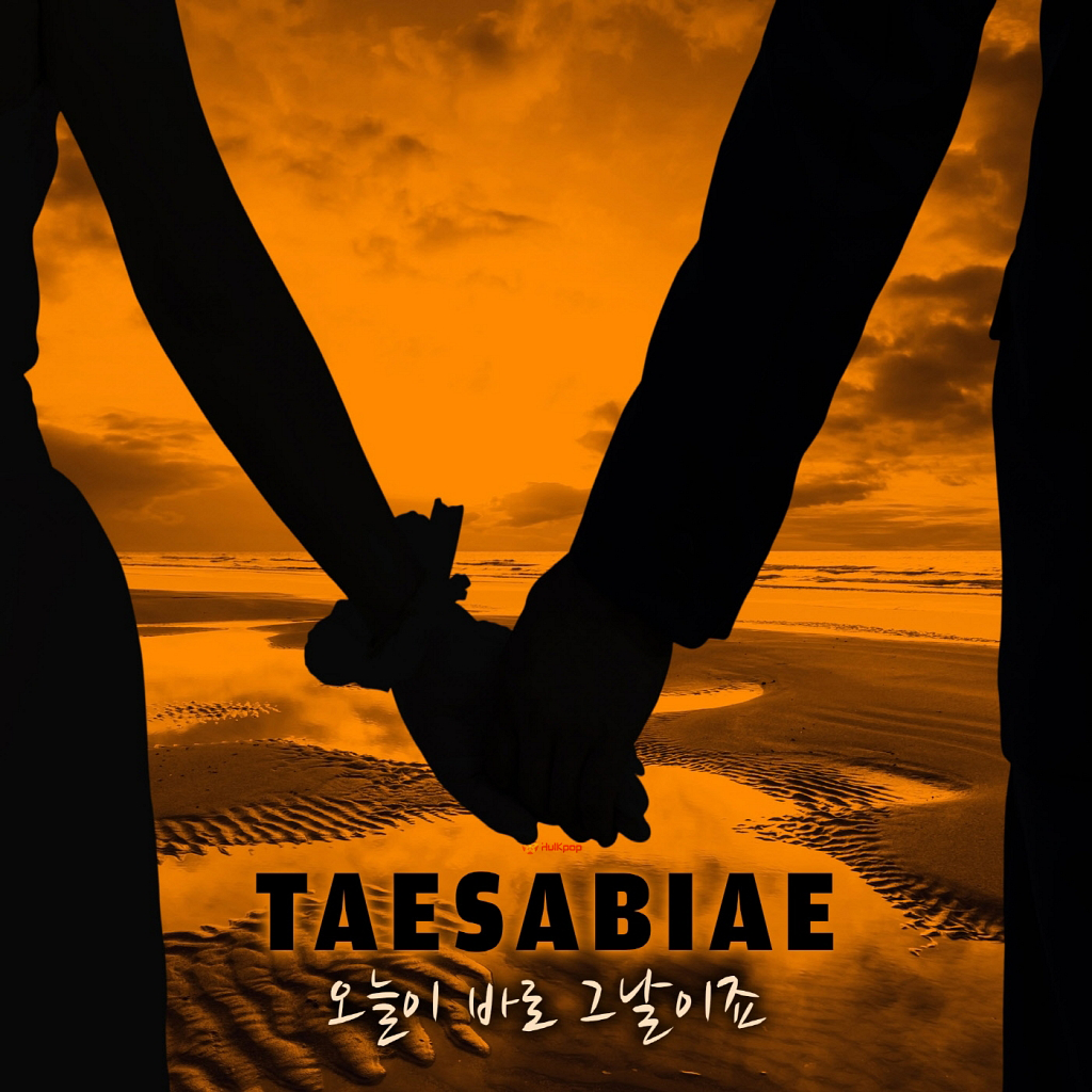 [Single] Taesabiae – 오늘이 바로 그날이죠
