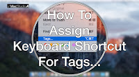 How To Assign Keyboard Shortcut for Tags