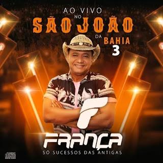Download - França - Ao Vivo No São João da Bahia 3 - Fevereiro 2020