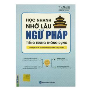 Học Nhanh Nhớ Lâu Ngữ Pháp Tiếng Trung Thông Dụng - Ứng Dụng Sơ Đồ Tư Duy Trong Giao Tiếp Và Luyện Thi HSK ebook PDF-EPUB-AWZ3-PRC-MOBI