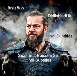 Dirilis Season 2 Episode 23 Hindi Subtitles HD 720