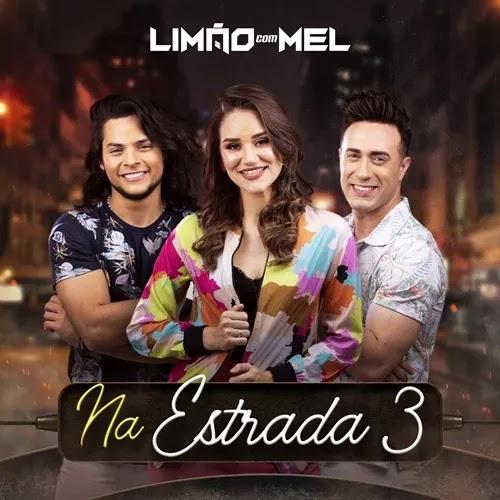 Limão Com Mel - Na Estrada 3 - Promocional - 2020