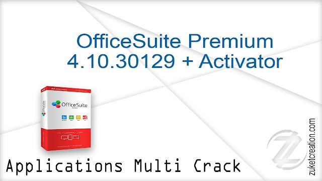 OfficeSuite Premium 4.10.30129 + Activator
