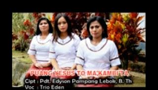 Lagu Toraja Pop Puang Yesus To Ma'kambi'ta