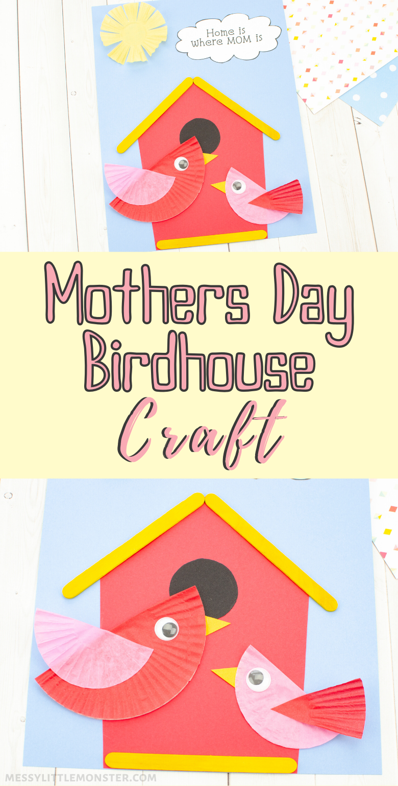 Mothers Day craft for kids to make. Cupcake liner bird craft and bird house craft with printable template.