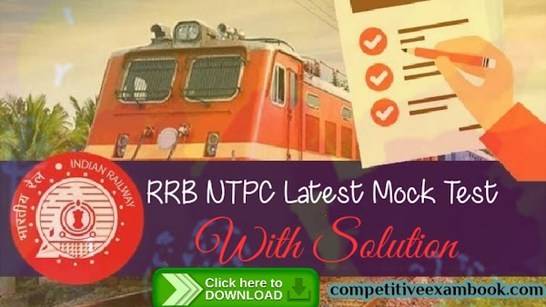 RRB NTPC Latest Mock Test 5 pdf with Solution
