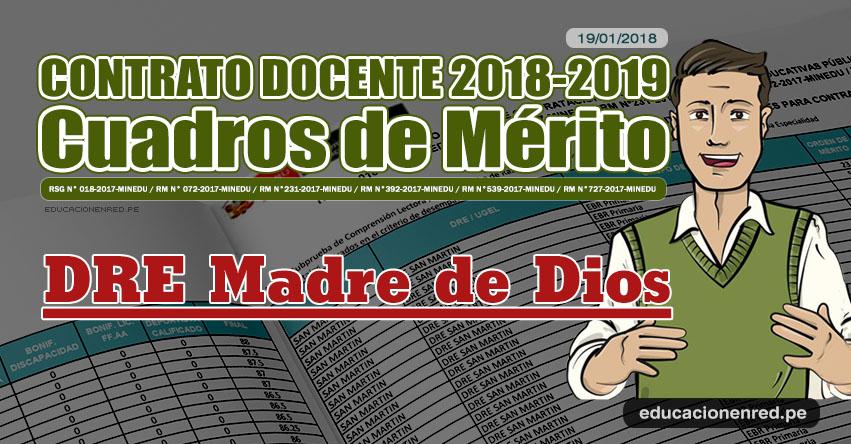 DRE Madre de Dios: Cuadros de Mérito Contrato Docente 2018 - 2019 (.PDF) www.dredmdd.gob.pe