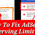 Google Adsense The number of ads you can show has been limited ? Reason ? Fix ?