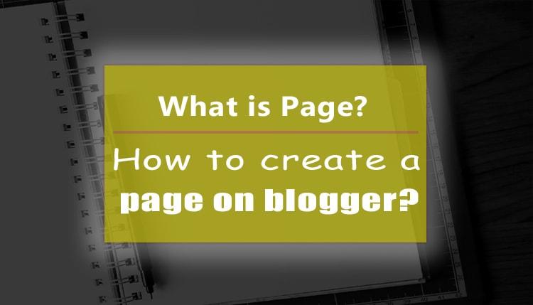 Page क्या है? free Blogger par kaise create kare