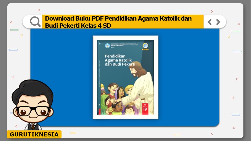 download buku pdf pendidikan agama katolik dan budi pekerti kelas 4 sd