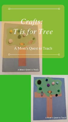text: Crafts: T is for Tree; tree craft