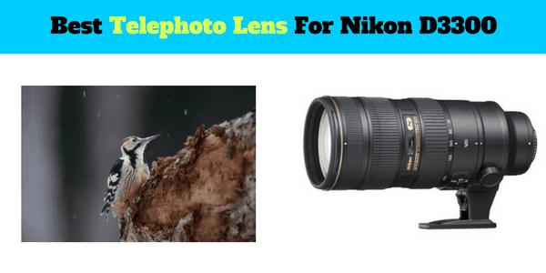 List of the Best Telephoto Lens for Nikon D3300