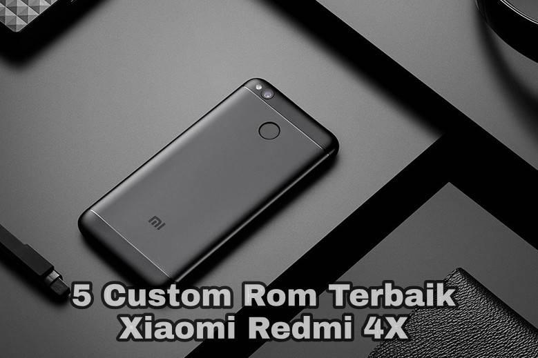 Rom Terbaik Redmi 4X