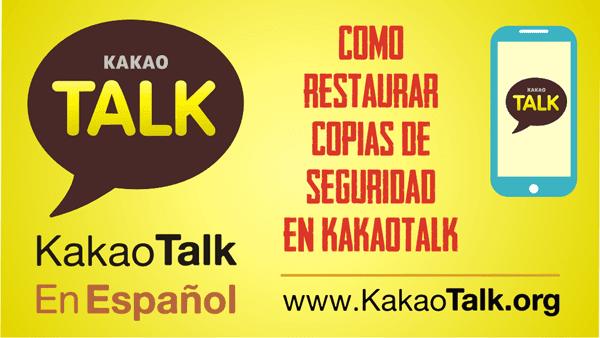 Restaura copias de seguridad en KakaoTalk
