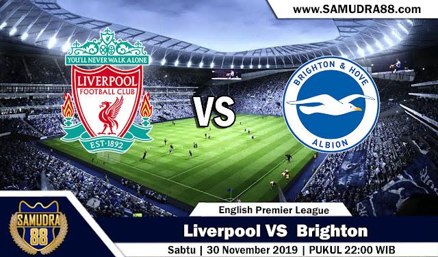Prediksi Bola Terpercaya Liga Inggris Liverpool vs Brighton 30 November 2019